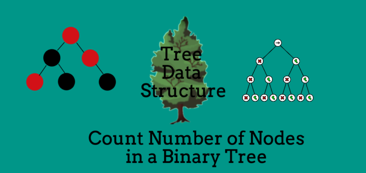 Count Number of Nodes in a Binary Tree